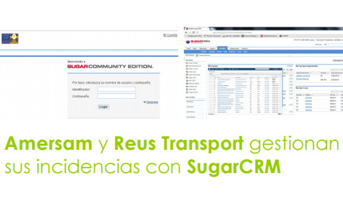 Amersam y Reus Transport gestionan sus incidencias con SugarCRM